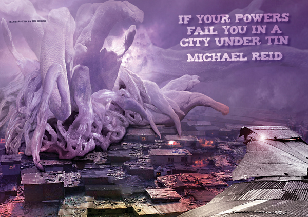 If Your Powers Fail You in a City Under Tin